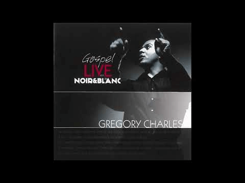 05. Amazing Grace / Gospel Live N&B / Gregory Charles