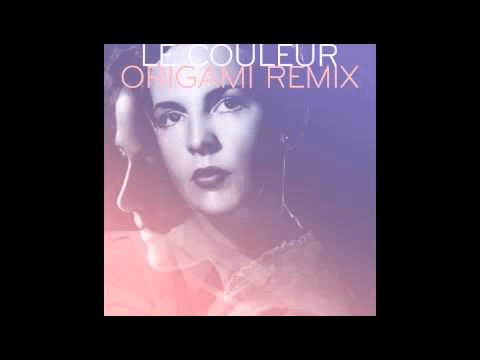 Le Couleur - Origami (French Fox No' Way remix)