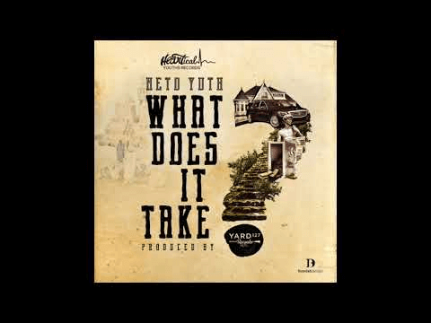 Neto Yuth - What does it take (Prod Yard 127)