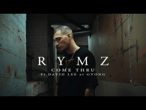 Rymz Ft. David Lee et GVONG - Come Thru