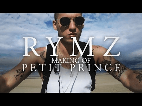 "Rymz - Making of ""Petit Prince"""