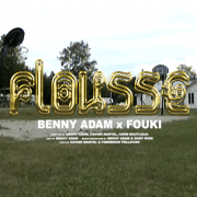 BENNY ADAM IS BACK WITH A NEW CLIP FEATURING FOUKI