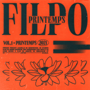 FILPO PRÉSENTE «PRINTEMPS», UN PREMIER ALBUM QUI TOMBE À POINT