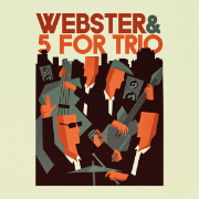 Un album hybride pour Webster & 5 for Trio